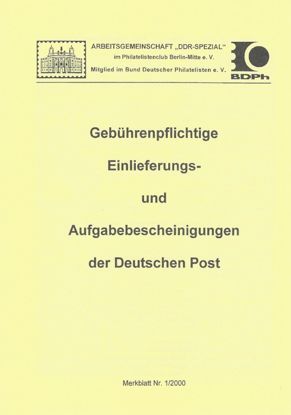 DDR Philatelie Literatur Einlieferungsbescheinigung Aufgabebescheinigung