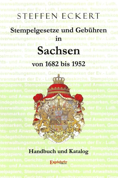 DDR Philatelie Literatur Stempelgesetze Gebühren Sachsen