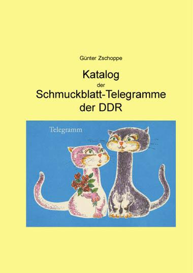 DDR Philatelie Literatur Telegramme Schmuckblatt Katalog