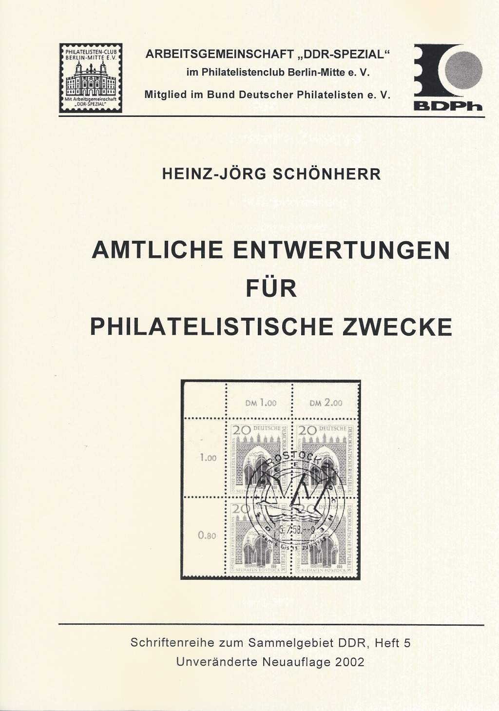 DDR Philatelie Literatur philatelistische Entwertung Stempel