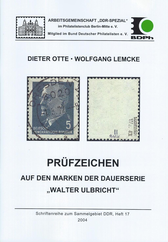 DDR Philatelie Literatur DAuerserie Walter Ulbricht Prüfzeichen