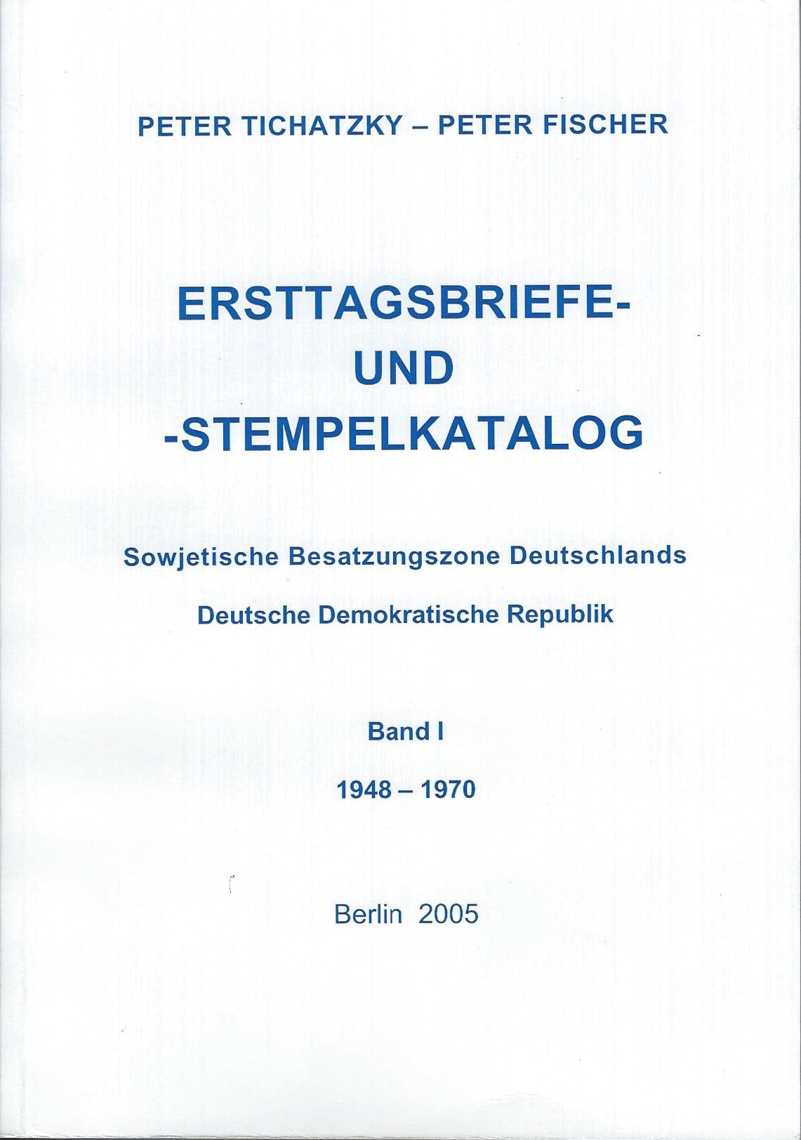 DDR Philatelie Literatur Ersttagsabriefe Ersttagsstempel