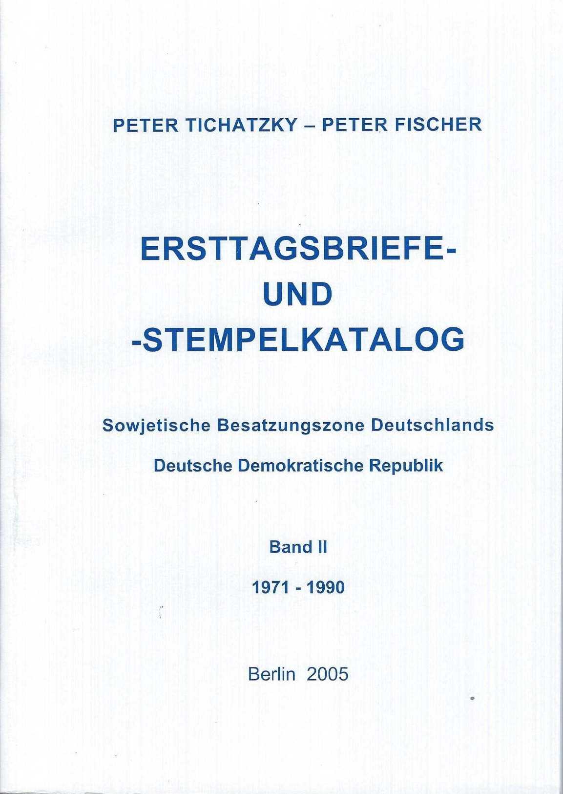 DDR Philatelie Literatur Ersttagsbriefe Erstttagsstempel SBZ