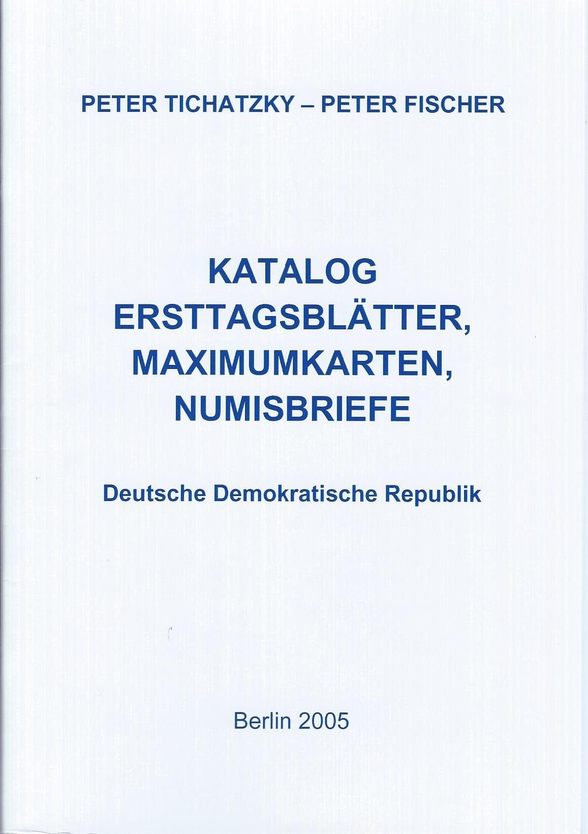 DDR Philatelie Literatur Ersttagsblätter Maximumkarten Numisbriefe Katalog